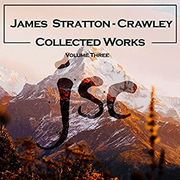 Collected Works: Volume Three