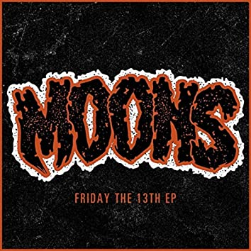 Friday the 13th - EP