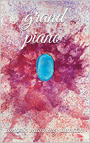 grand piano: amarie manning duncan (English Edition)