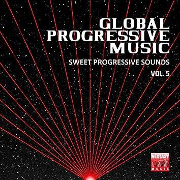 Global Progressive Music, Vol. 5 (Sweet Progressive Sounds)