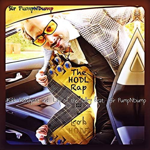 Lily Of The Valley & Mark Woodyatt feat. Sir Pumpndump