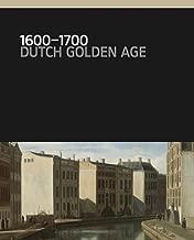 1600–1700: Dutch Golden Age