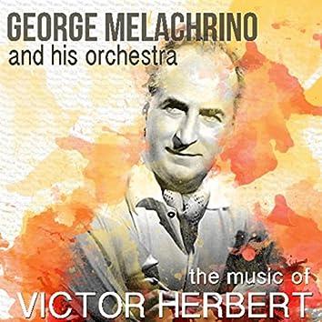 The Music of Victor Herbert