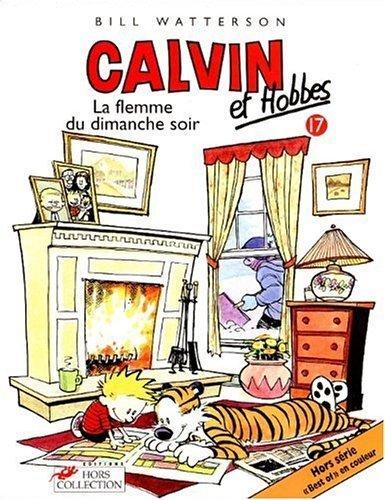 Calvin et Hobbes, tome 17 : La Flemme du dimanche soir (French Edition) by Bill Watterson (1999) Paperback