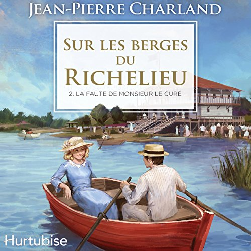 Sur les berges du Richelieu [On the Banks of the Richelieu] audiobook cover art