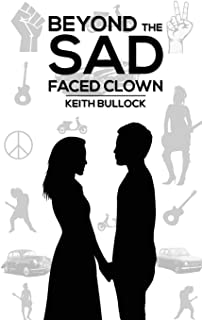 Beyond the Sad-Faced Clown
