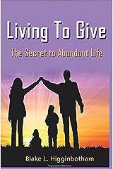 Living To Give Kindle Edition