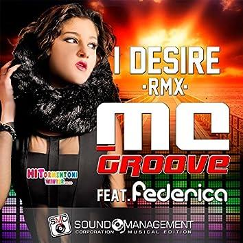 I Desire (Remix) [feat. Federica] [Hitormentoni Winter 2016]