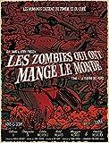 Les Zombies qui ont mangé le monde T4
