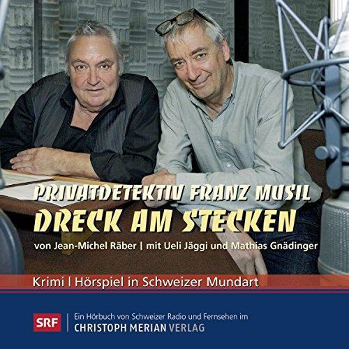 Dreck am Stecken (Privatdetektiv Franz Musil 8) audiobook cover art