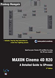 MAXON Cinema 4D R20: A Detailed Guide to XPresso