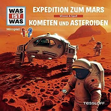 58: Expedition zum Mars / Kometen und Asteroiden