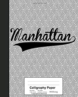 Calligraphy Paper: MANHATTAN Notebook (Weezag Calligraphy Paper Notebook)