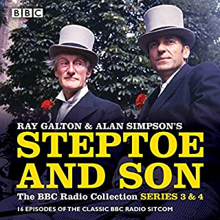Steptoe & Son: Series 3 & 4     16 episodes of the classic BBC radio sitcom              By:                                                                                                                                 Ray Galton,                                                                                        Alan Simpson                               Narrated by:                                                                                                                                 Harry H Corbett,                                                                                        Wilfrid Brambell                      Length: 7 hrs and 44 mins     62 ratings     Overall 4.9