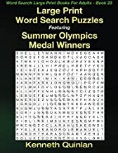 Large Print Word Search Puzzles Featuring Summer Olympics Medal Winners (Word Search Large Print Books For Adults) (Volume 23)