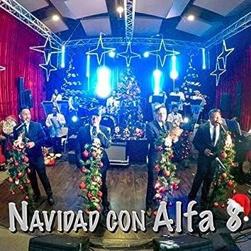 Navidad Con Alfa 8