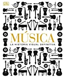 Musica: La Historia Visual Definitiva (Spanish Edition)