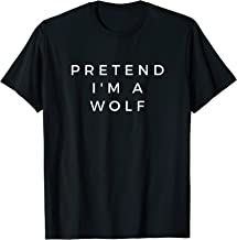 Funny Lazy Halloween Pretend I'm A Wolf Gift Women Men T-Shirt