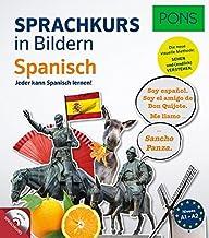 PONS Sprachkurs in Bildern Spanisch: Jeder kann Spanisch lernen! Mit MP3-CD