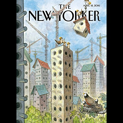 The New Yorker, April 18, 2016 (Ben Taub, Elizabeth Kolbert, Hua Hsu) audiobook cover art