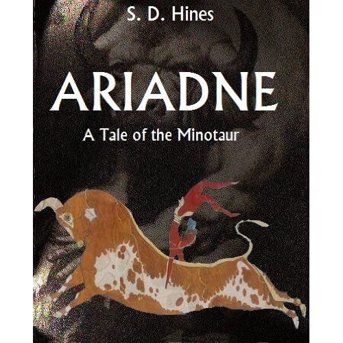 Ariadne: A Tale of the Minotaur (Heroines of Classical Greece Book 2) (English Edition)