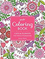 Posh Adult Coloring Book: Cats and Flowers for Fun & Relaxation (Volume 20) (Posh Coloring Books)
