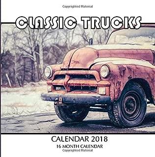 Classic Trucks Calendar 2018: 16 Month Calendar
