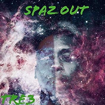 Spaz Out, Pt. 1