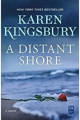 A Distant Shore: A Novel Kindle Edition