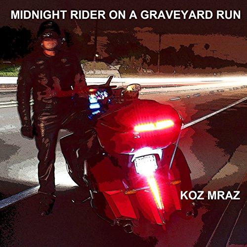 Midnight Rider on a Graveyard Run audiobook cover art