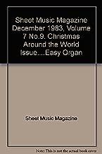 Sheet Music Magazine December 1983, Volume 7 No.9. Christmas Around the World Issue....Easy Organ