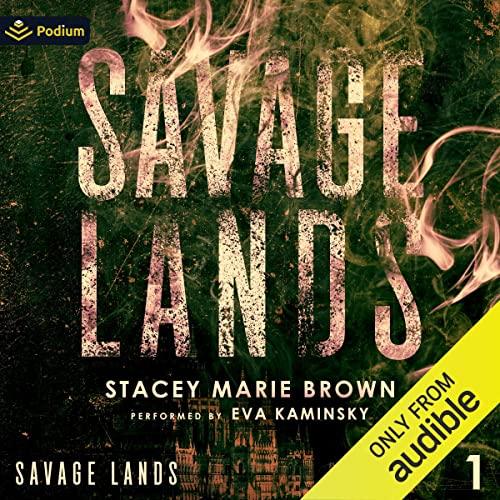 Savage Lands: Savage Lands, Book 1
