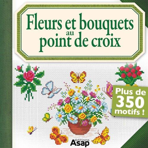 Couverture du livre Fleurs et bouquets au point de croix