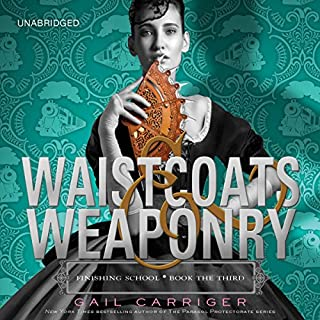 Waistcoats & Weaponry                   Written by:                                                                                                                                 Gail Carriger                               Narrated by:                                                                                                                                 Moira Quirk                      Length: 8 hrs and 53 mins     1 rating     Overall 5.0
