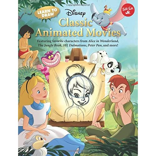 Learn To Draw Disney S Classic Animated Movies Featuring Favorite