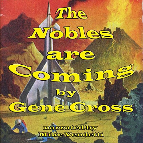 The Nobles Are Coming audiobook cover art