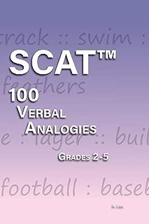 SCAT Verbal Analogies Grade 2-5: 100 Analogies - ULTIMATE PRACTICE