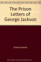 The Prison Letters of George Jackson