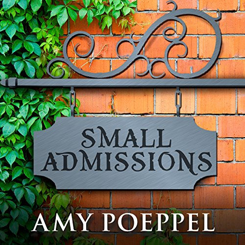 Small Admissions audiobook cover art
