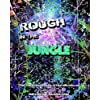 Rough in the Jungle: The Original Dubstep Musical (English Edition)