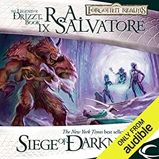 Siege of Darkness     Legend of Drizzt: Legacy of the Drow, Book 3              Written by:                                                                                                                                 R. A. Salvatore                               Narrated by:                                                                                                                                 Victor Bevine                      Length: 12 hrs and 7 mins     27 ratings     Overall 4.7