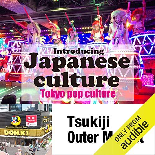 『Introducing Japanese culture -Tokyo pop culture- Tsukiji Outer Market』のカバーアート