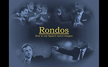 Rondos & Positional Games: How to use Spain's secret weapon