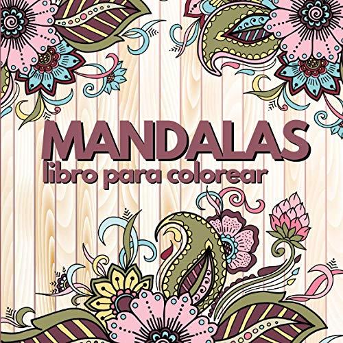 Mandalas para colorear: Libro para colorear para adultos y niños - 30 mandalas de flores simples y complejas - antidepresión - naturaleza - antiestrés ... relajación - formato cuadrado - niñas y niño