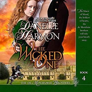 The Wicked One     The De Montforte Brothers, Book 4              By:                                                                                                                                 Danelle Harmon                               Narrated by:                                                                                                                                 David Stifel                      Length: 11 hrs and 33 mins     3 ratings     Overall 4.7