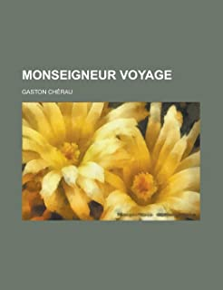 Monseigneur Voyage