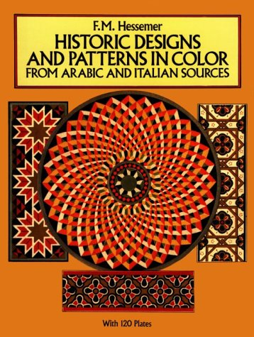 Historic Designs and Patterns in Color from Arabic and Italian Sources (Pictorial Archives)