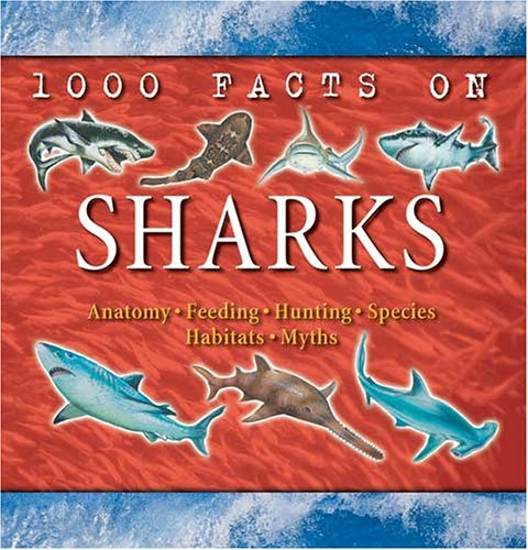 1000 facts on sharks - 2