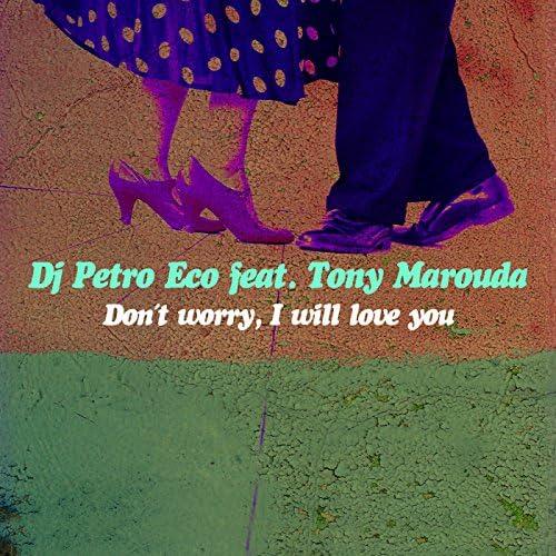 DJ Petro Eco feat. Tonis Maroudas