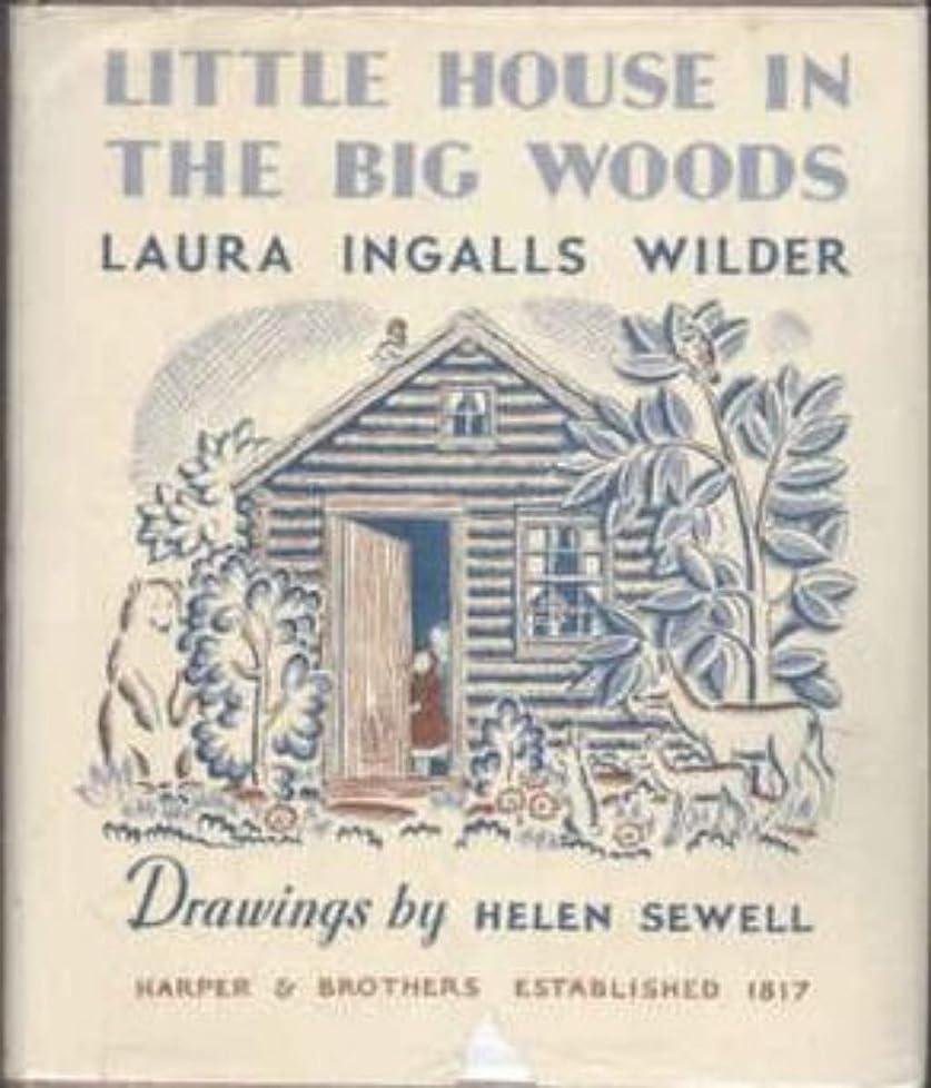 抗議月曜ゴムLittle House in the Big Woods (English Edition)